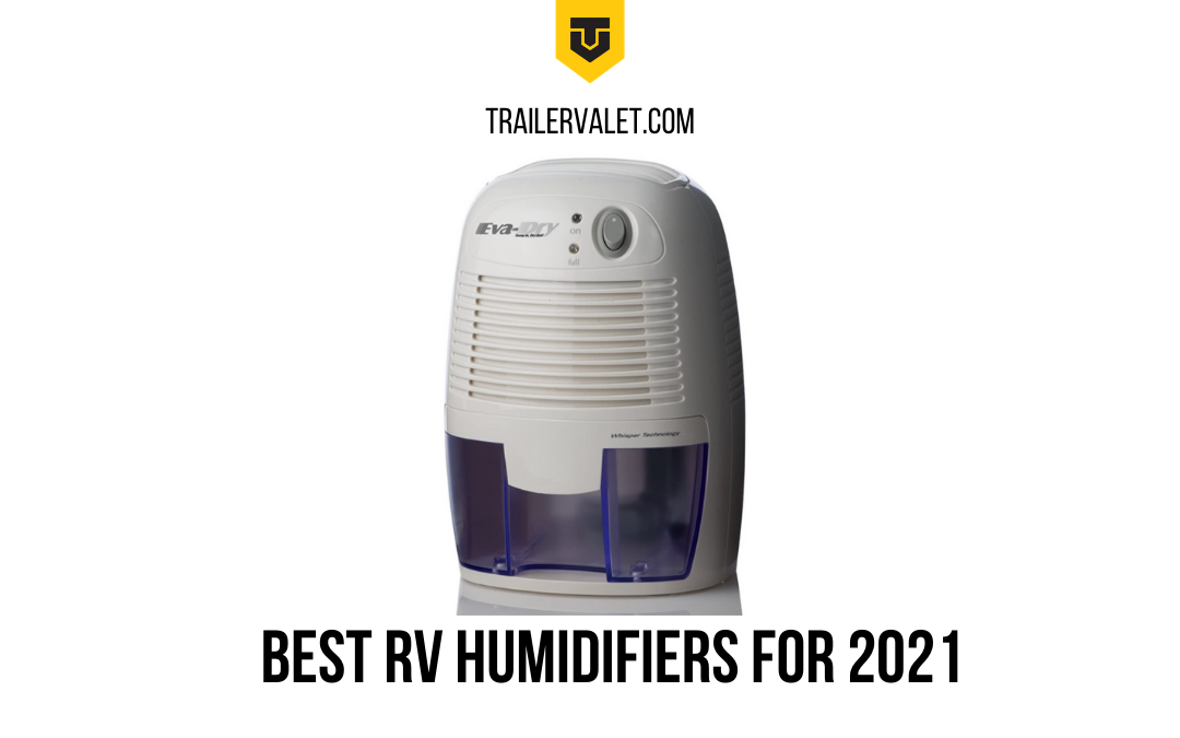 Best RV Dehumidifiers for 2021